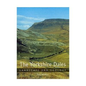 The Yorkshire Dales: Landscapes & Geology